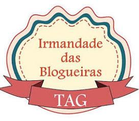 TAG Irmandade entre Blogueiros (as)