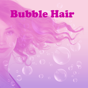 Bubble Hair/Eva NYC