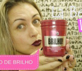 Resenha Máscara Hidronutritiva Banho de Brilho La Bella Liss
